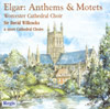 ELGAR: Anthems and Motets