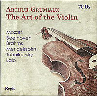 Arthur Grumiaux: the Art of the Violin