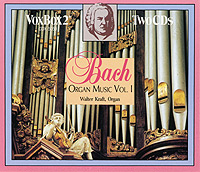 BACH: Organ Music, Vol. 1